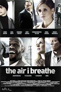 Ngăn Chặn Tội Ác - The Air I Breathe poster