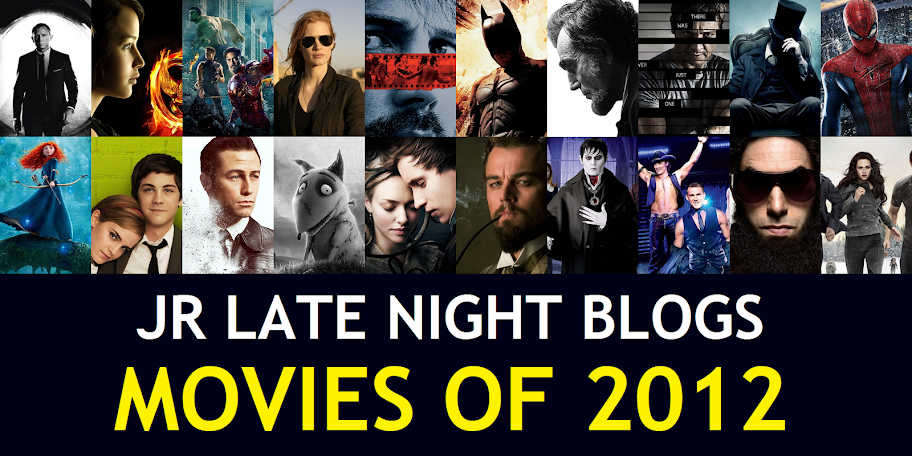 JR's Top 20 Movies of 2012