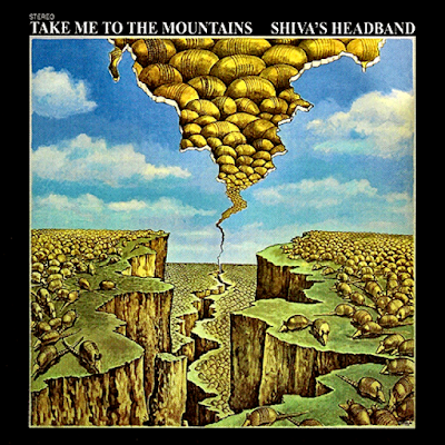Shiva's Headband ~ 1970 ~ Take Me To The Mountains
