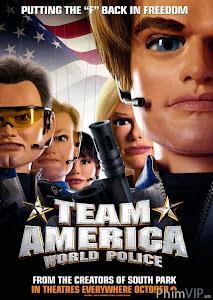 Đặc Nhiệm Mỹ: Cảnh Sát Toàn Cầu - Team America World Police poster