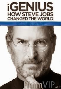 Làm Thế Nào Steve Jobs Có Thể Thay Đổi Cả Thế Giới? - Igenius How Steve Jobs Changed The World poster