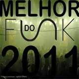 Baixar MP3 Grátis O Melhor do Funk 2011 O Melhor do Funk 2011