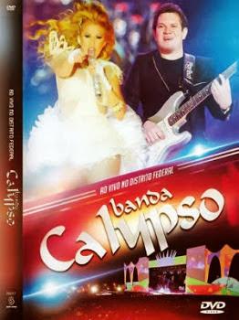 Banda Calypso: Ao Vivo No Distrito Federal – DVDRip AVI + RMVB