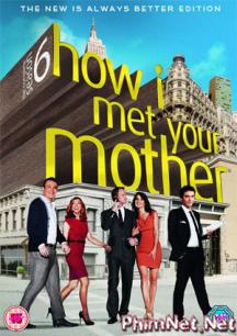 Phim Chuyện Tình Của Bố 6 - How I Met Your Mother 6