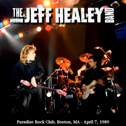 Jeff Healey - 1989-04-07 - Boston (FM) - Guitars101 - Guitar Forums