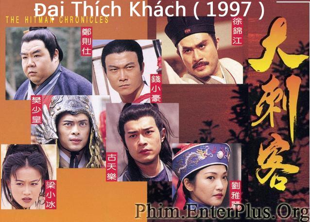 Đại Thích Khách (1997) - Trọn ...