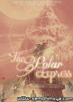 Tàu Tốc Hành Đêm Giáng Sinh - The Polar Express