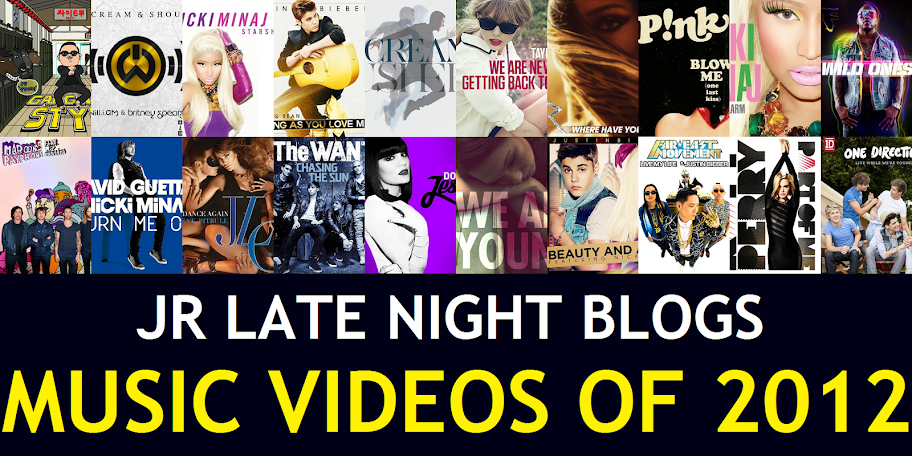 JR's Top 20 Music Videos of 2012