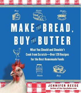 Jennifer Reese Make the Bread Buy the Butter