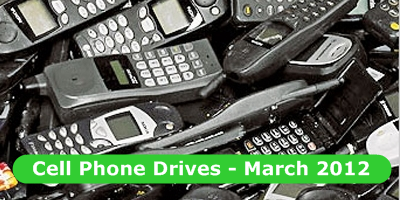Cell Phone Collection Drives Roundup – March 2012