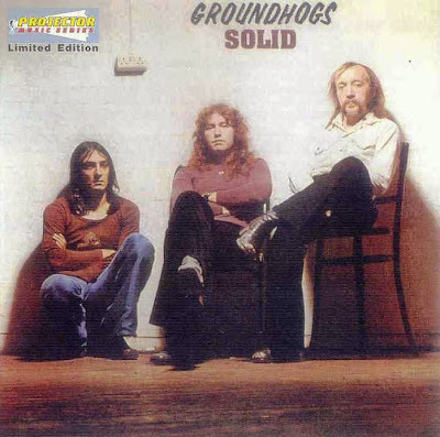Groundhogs ~ 1974 ~ Solid