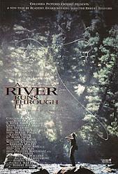 A River Runs Through It - Dòng sông nhân chứng cuộc đời