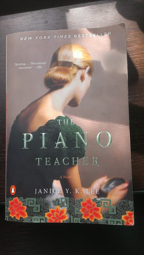 The Piano Teacher – Janice Y.K. Lee
