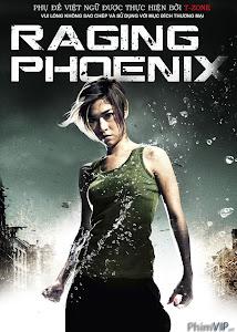 Phượng Hoàng Nổi Giận - Raging Phoenix poster