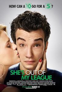 Đũa Mốc Chòi Mâm Son - She's Out Of My League poster