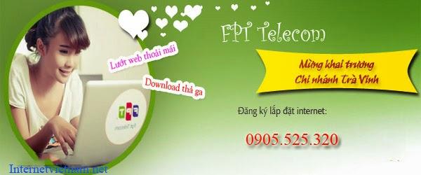 Đăng Ký Lắp Đặt Internet FPT Tại Trà Vinh