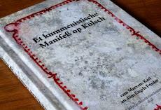 Buch: »Et kummenistische Manifeß op Kölsch, vum Marxens Karl un däm Engels Frieder«.