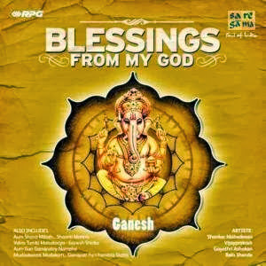 Blessings From My God - Ganesh By Various Artists Devotional Album MP3 Songs