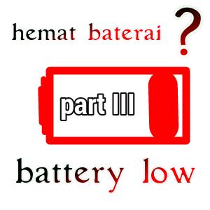 Cara Simpel Hemat Baterai Android part III