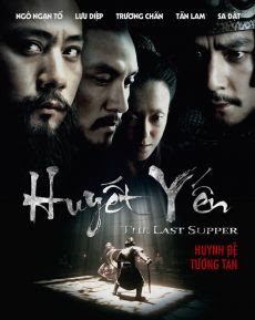 Huyết Yến - The Last Supper poster