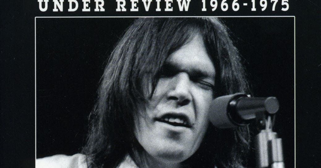 Nynoticias neil young under review 1966 2006 Tarifa solera 2016