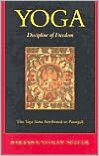 Yoga Discipline Of Freedom The Yoga Sutra Attributed To Patanjali Epub