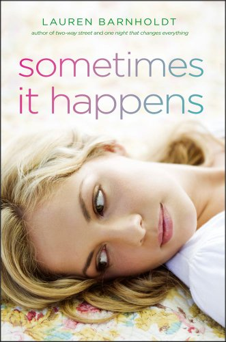Review: Sometimes It Happens by Lauren Barnholdt