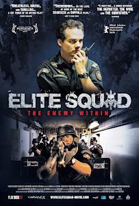 Biệt Đội Tinh Nhuệ 2: Kẻ Thù Trong Tầm Ngắm - Elite Squad 2 The Enemy Within (Tropa De Elite 2 - Elite Squad) poster