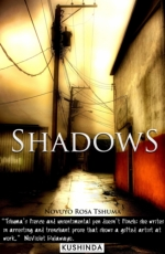 Shadows by Novuyo Rosa Tshuma