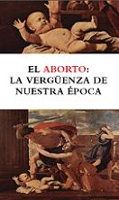 InfoCat�lica- El aborto: verg�enza de nuestra �poca