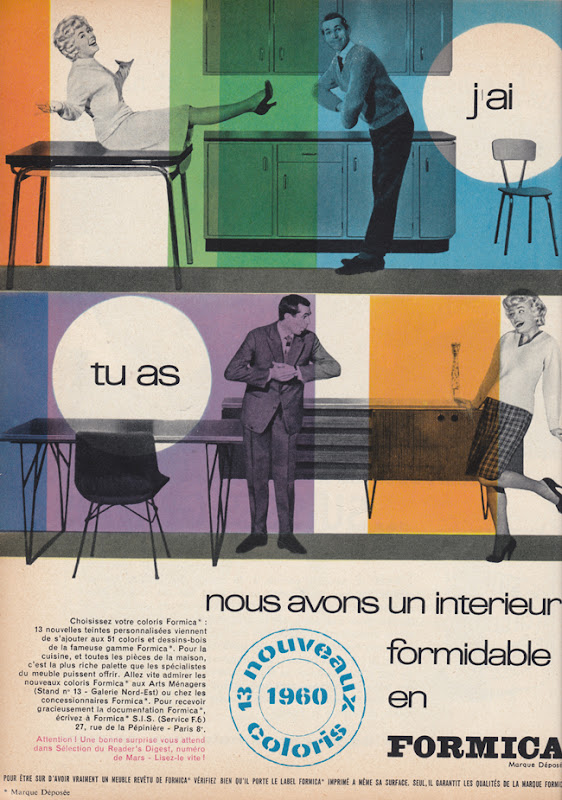Publicité vintage : J'ai, tu as, nous avons un intérieur formidable en formica - Pour vous Madame, pour vous Monsieur, des publicités, illustrations et rédactionnels choisis avec amour dans des publications des années 50, 60 et 70. Popcards Factory vous offre des divertissements de qualité. Vous pouvez également nous retrouver sur www.popcards.fr et www.filmfix.fr   - For you Madame, for you Sir, advertising, illustrations and editorials lovingly selected in publications from the fourties, the sixties and the seventies. Popcards Factory offers quality entertainment. You may also find us on www.popcards.fr and www.filmfix.fr