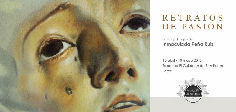 Exposición Retratos de Pasión - Inmaculada Peña Ruiz