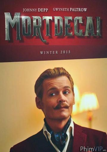 Truy Tìm Tranh Mật - Mortdecai poster