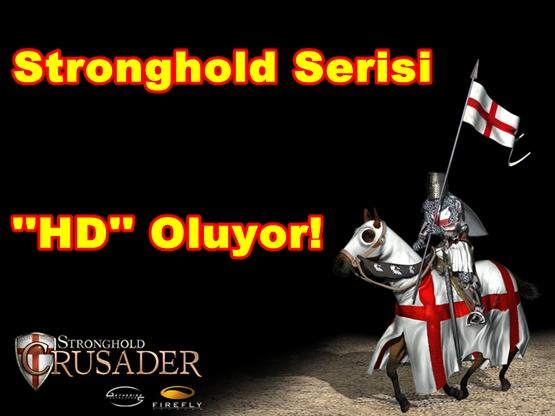 Stronghold Serisi HD Oluyor!