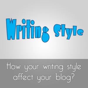 Bagaimana Gaya Tulisan Anda Mempengaruhi Blog Anda?