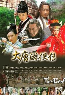 Đại Đường Du Hiệp Truyện - Paladins In Troubled Times (2008) Poster