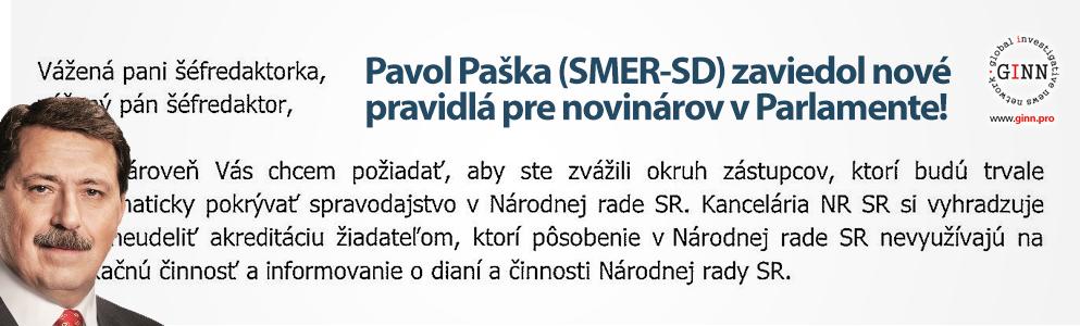 Nové pravidlá pre novinárov. Pavol Paška