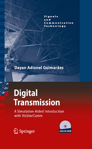 Digital Transmission: A Simulation-Aided Introduction with VisSim/Comm 123