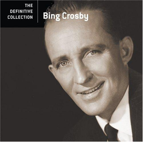 Bing Crosby - The Definitive Collection (2006)