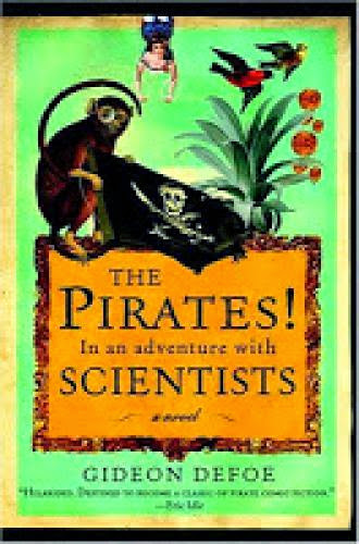Review The Pirates In An Adventure With Scientists By Gideon Defoe