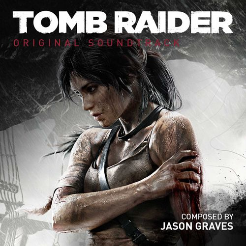 Tomb Raider – OST – 2013
