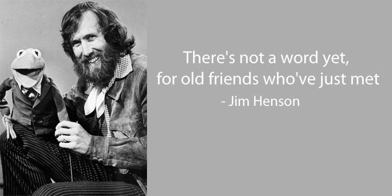 jim-henson-quote-on-friendship
