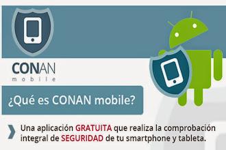 Comprueba si tu Android está en riesgo con CONAN Mobile