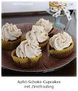 Apfel-Schoko-Cupcakes mit Zimt-Frosting