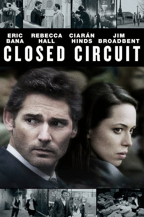 Poster Of English Movie Closed Circuit (2013) Free Download Full New Hollywood Movie Watch Online At Alldownloads4u.Com