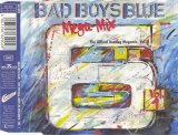 Bad Boys Blue - Megamix (The Official Bootleg Megamix, Vol. 1)