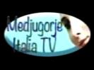 https://lh5.googleusercontent.com/-9XiWjupk_fA/UqGwC4TgiQI/AAAAAAAEWKQ/D_B3pD5ctZ8/s1600/MEDIUGORIE%2520ITALIA%2520TV.png