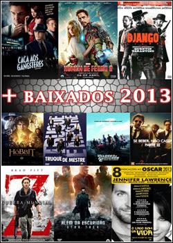 Baixar   Os Filmes Mais Baixados de 2013   Top 10