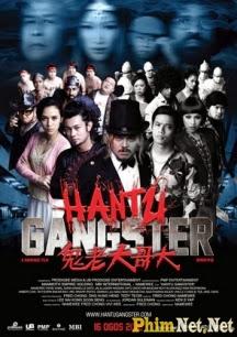 Phim Giang Hồ Quận Hantu - Hantu Gangster