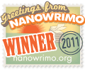NaNoWriMo Winner: 2011
